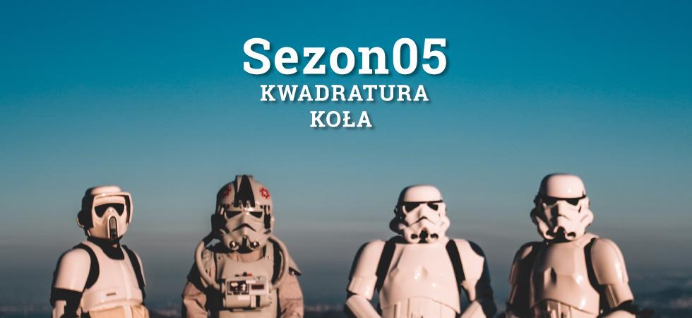 Męski Krąg - Kwadratura Koła - sezon 05.