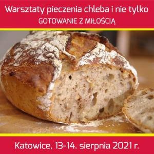 Pieczenie chleba i nie tylko